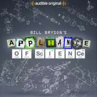 Bill Bryson's Appliance Of Science (Cover Art)